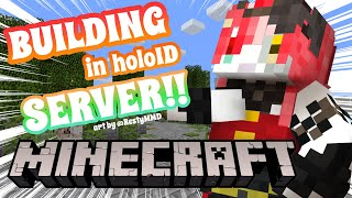 【MINECRAFT】FILLING THE SERVER WITH DOPE BUILDINGS 😎【Hololive Indonesia 2nd Gen】