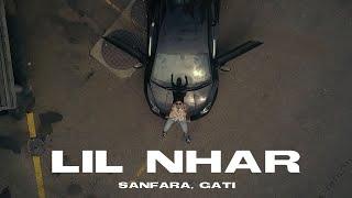 Sanfara ft. Gati - Lil Nhar | ليل نهار (clip officiel)