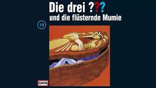 Die drei Fragezeichen und die flüsternde Mumie // Folge 010