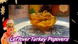 Leftover Turkey Stuffing Popovers : Day 19 Trailer Park Christmas