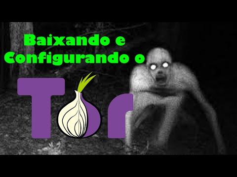 Como Baixar/configurar O TOR (The Onion Route) Para Entrar Na Deep Web
