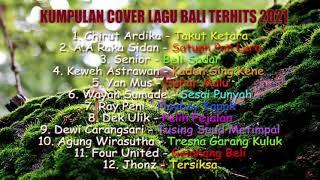 Kumpulan Cover Lagu Bali Terbaik 2021 / Sesai Punyah, Kaden Sing Kene, Takut Ketara