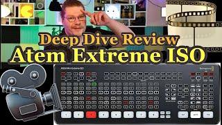 BlackMagic Atem Mini Extreme ISO DEEP DIVE Review!