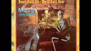Sugarloaf / Jerry Corbetta - Don`t call us , we`ll call you