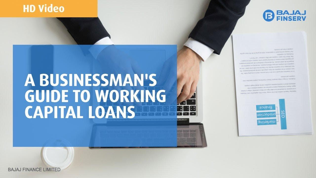 A businessman's guide to Working Capital Loans   Bajaj Finserv Business Loan  - YouTube