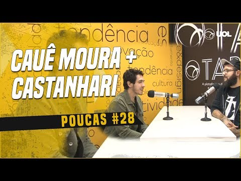 CAUÊ MOURA + FELIPE CASTANHARI  POUCAS 28 DIRETO DO FESTIVAL PATH 2019