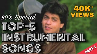 Top 5 Instrumental Song | Shahrukh Khans 90s Song | Jaadu Teri Nazar, Dil To Pagal Hai |SM Entertain