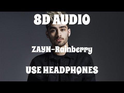 (8D AUDIO!!!)ZAYN-Rainberry(USE HEADPHONES!!!)