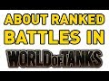 About Ranked Battles in World of Tanks