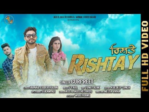 Official Full Song RISHTAY / GURPREET  JASS & JASS RECORDS / New Punjabi Song 2018
