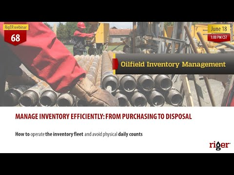 Oilfield inventory management | RigER webinar #68