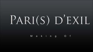 Pari(s) d'exil - Making Of (2013)