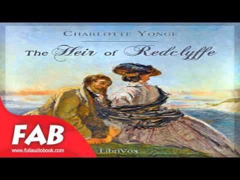 The Heir of Redclyffe Part 2/2 Full Audiobook by Charlotte Mary YONGE by General Fiction