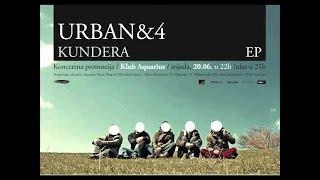 Urban & 4 - Kundera (Atom)