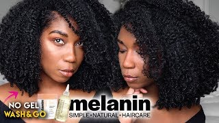 Soft Fluffy Wash And Go WITHOUT GEL - ft. Melanin Haircare | No Gel Defined Type 4 Natural Hair
