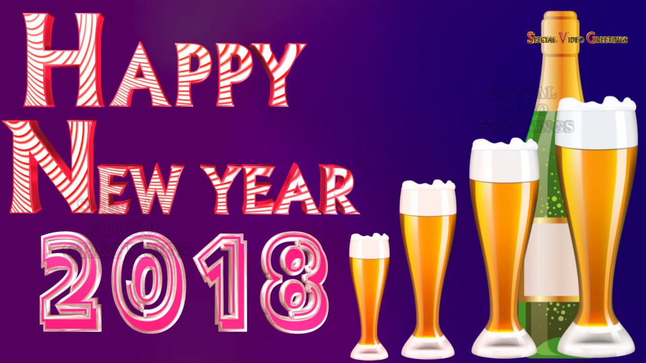 happy new year 2018 wishes images quotes whatsapp animation special video greetings