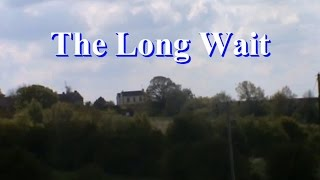 The Long Wait (Short Film)