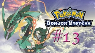 Pokemon donjon mystère équipe de secours rouge #13 : Rayquaza le roi des cieux