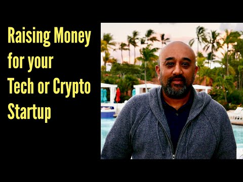 Raising money for your crypto/blockchain or tech startup
