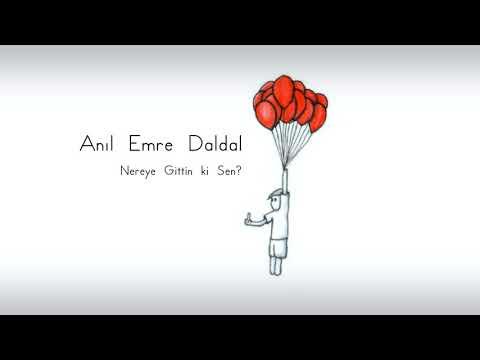 Anıl Emre Daldal - Nereye Gittin ki Sen? (Cover)