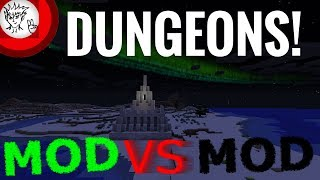 Minecraft Dungeon Mods: Mod VS Mod