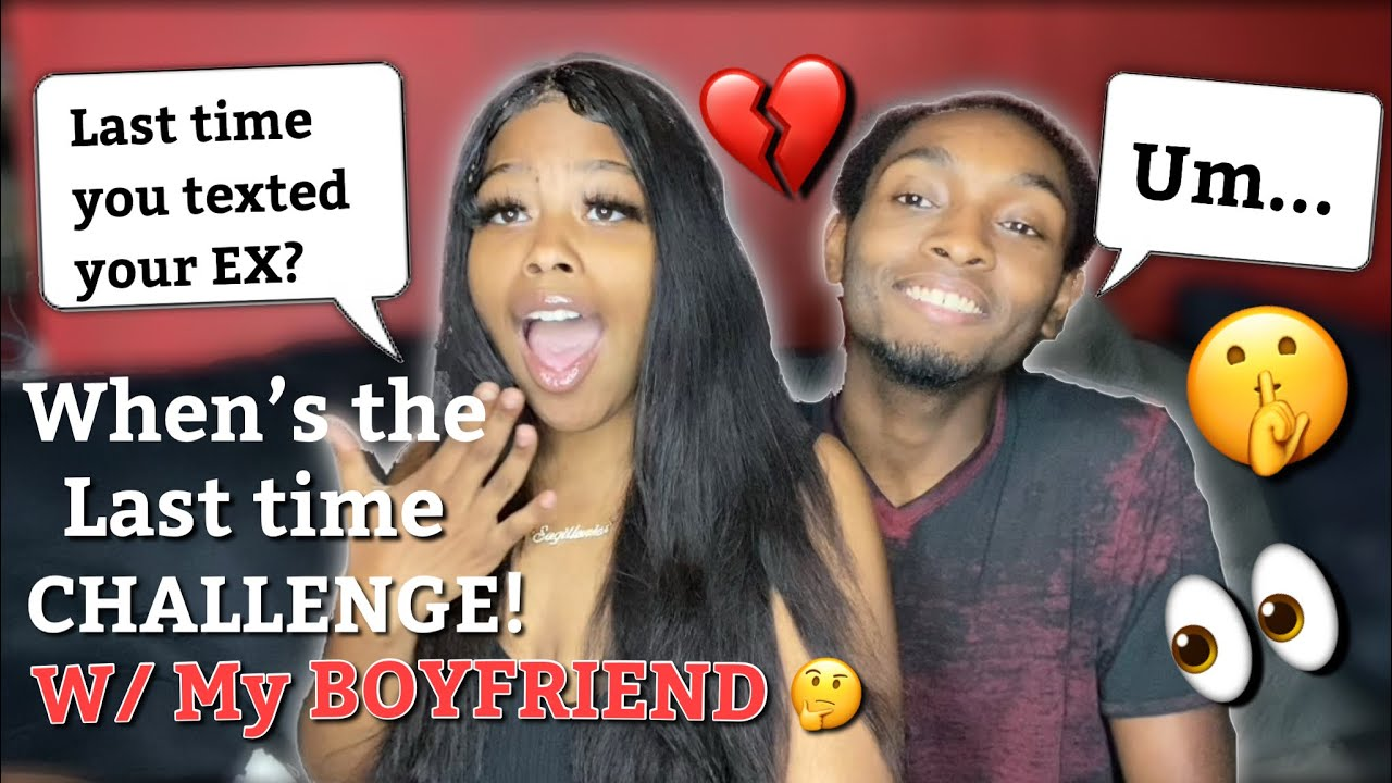When's the last time Challenge with my BOYFRIEND!! 😳‼️
