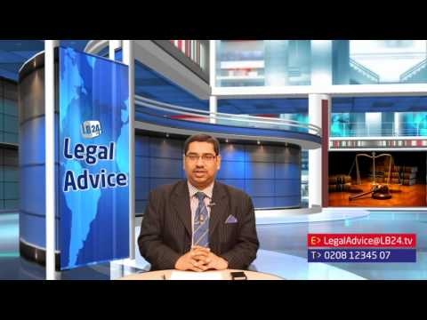Legal Advice | Episode 43 | Presented by: Barrister Nazir Ahmed FRSA
