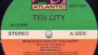 Ten City - Whatever Makes You Happy (New York City Mix)