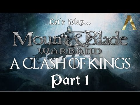 M&B Warband - A Clash Of Kings Pt.1 - Character Creation