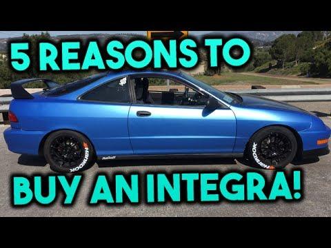 5 Reasons To Buy An Acura Integra!