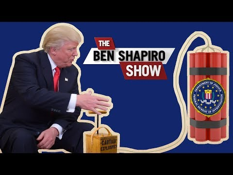 The Imploding Russia Probe | The Ben Shapiro Show Ep. 460