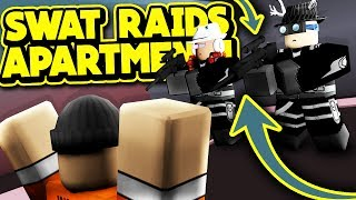 SWAT TEAM RAIDS APARTMENT! (ROBLOX Jailbreak)