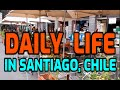 Daily life in Santiago ,Chile