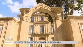 VU D'ICI: L'Hôtel de Caumont connaît un renouveau