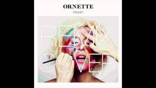 Crazy [Clément Bcx Ft. PYT Edit] - Ornette
