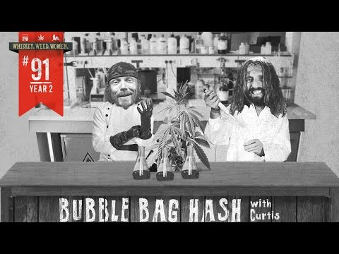 (#91) Bubble Bag Hash with Curtis WHISKEY. WEED. WOMEN. with Steve Jessup