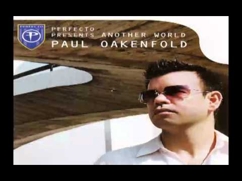 Paul Oakenfold - Perfecto Presents Another World (CD1)