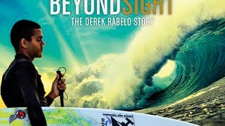 Beyond Sight Movie About Blind Surfer, Derek Rabelo