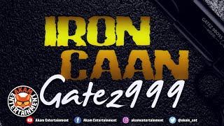 Gatez999 - Iron Caan - June 2020
