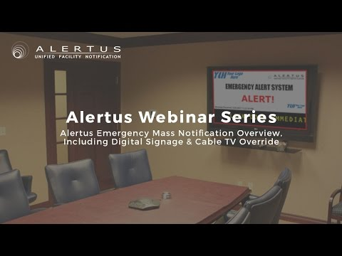 Alertus System Overview: Digital Signage & Cable TV Override