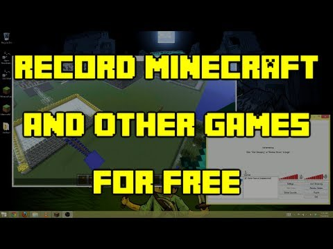 Howto - Record Minecraft and other games for FREE