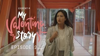Thumbnail of EPISODE 2 – MY VALENTINE STORY