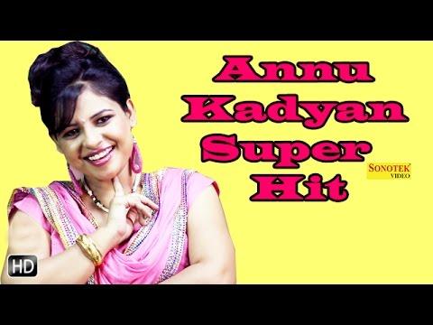 Annu Kadyan Super Hit Video Songs || अन्नू कादयान हिट्स गाने || Haryanvi New Songs