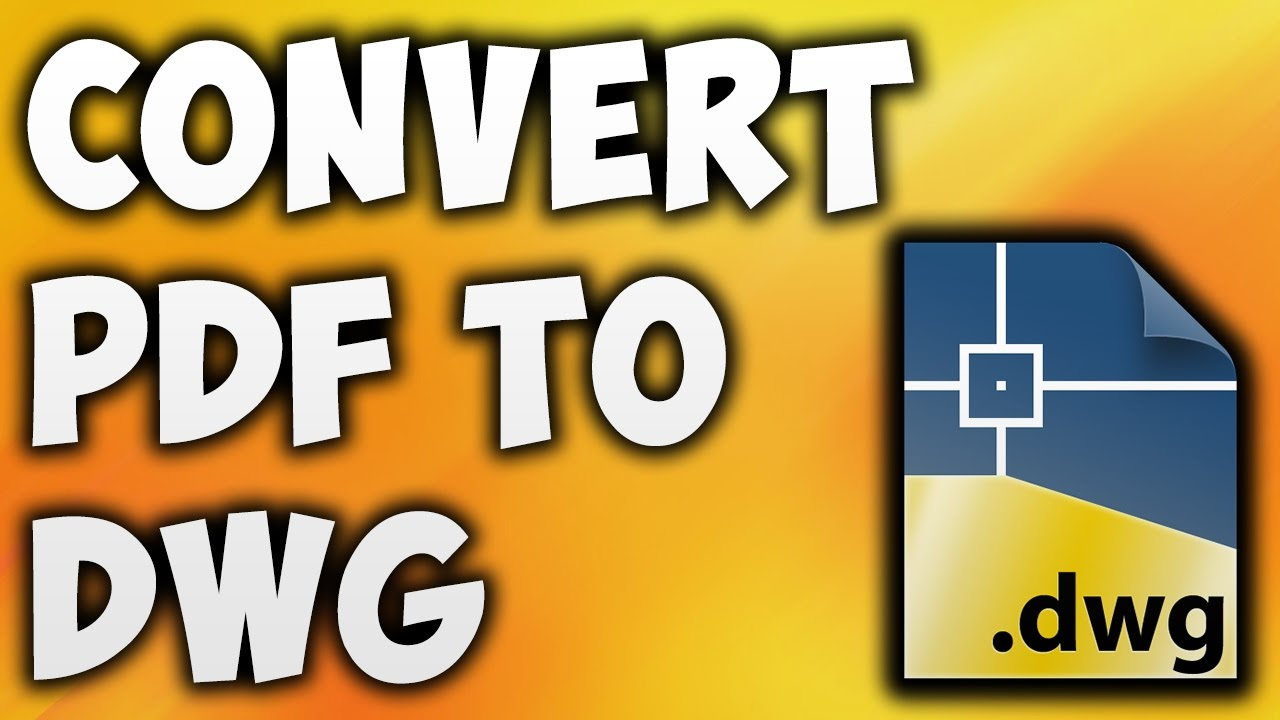 PDF to DWG Converter for Free