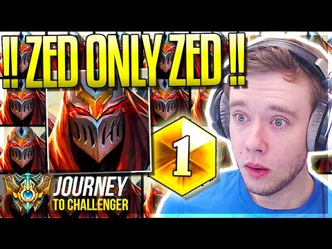 ZED ZED ZED ZED ZED ZED ZED ZED ZED ZED ZED ZED - Journey To Challenger  League of Legends