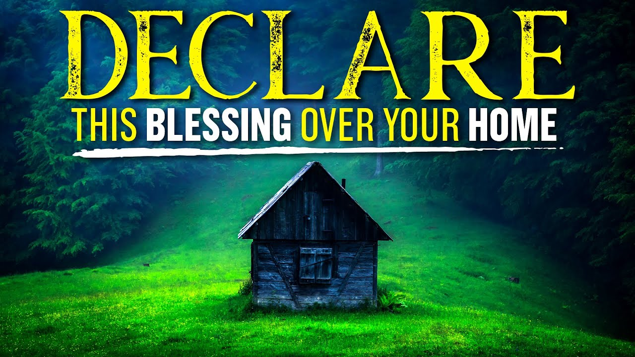 A Powerful Blessing Prayer Over Your Home | (Leave This Playing)