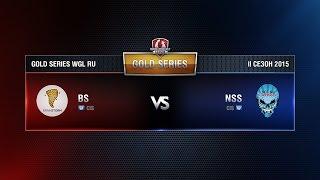BS vs NSS TEAM Week 6 Match 4 WGL RU Season II 2015-2016. Gold Series Group Round