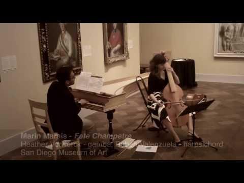 Fête Champêtre by Marin Marais (Heather Vorwerck, viola da gamba; Ruben Valenzuela, harpsichord)