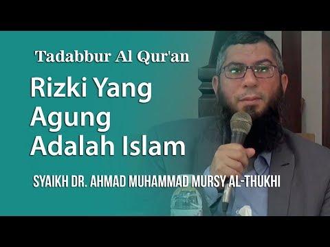Rezeki Yang Agung adalah Islam