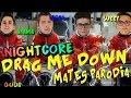 MATES-DRAG ME DOWN |Nightcore|